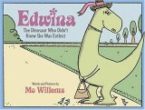 Edwina: The Dinosaur Who Didn't Know She Was Extin